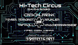 Party Flyer Hi-Tech Circus with CriticalFreak 4 Apr '20, 22:00