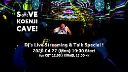 Party Flyer Save Koenji Cave! Dj's Live & Talk Special! (配信/Live Streaming) 27 Apr '20, 19:00