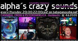 Party Flyer alpha.s crazy sounds - CANNIBAL CROW & PSYCROWDELICA - flashbacks 4 Jun '20, 20:00