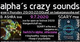 Party Flyer alpha.s crazy sounds - B. ASHRA lve + SGARY mix 9 Jul '20, 20:00