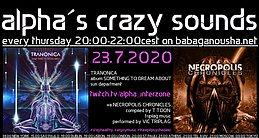 Party Flyer alpha.s crazy sounds - TRANONICA album + va NECROPOLIS CHRONICLES 23 Jul '20, 20:00