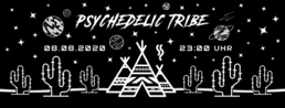 Party Flyer Psychedelic Tribe | FREE ENTRY 8 Aug '20, 23:00