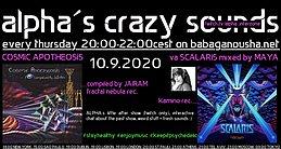 Party Flyer alpha.s crazy sounds - va COSMIC APOTHEOSIS + va SCALARIS 10 Sep '20, 20:00