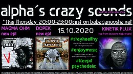 Party Flyer alpha.s crazy sounds - DOPEK ep, MAGMA OHM ep, KINETIK FLUX live 15 Oct '20, 20:00
