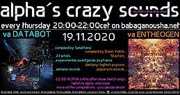 Party Flyer alpha.s crazy sounds - va DATABOT + va ENTHEOGEN 19 Nov '20, 20:00