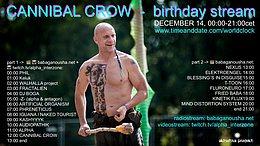Party Flyer CANNIBAL CROW - birthday stream 14 Dec '20, 00:00