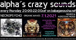 Party Flyer alpha.s crazy sounds - NECROPSYCHO, ORGANIC WAVES, HIGHKO & AGRESSIVE MOOD 7 Jan '21, 20:00