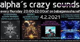 Party Flyer alpha.s crazy sounds: ASTEROPHOBA ep, DOOM´S ep, va ALTERNATING CURRENT 4 Feb '21, 20:00