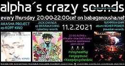 Party Flyer alpha.s crazy sounds: AKASHA PROJECT + JACK CHANGA + NAMMAH OHM 11 Feb '21, 20:00