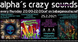 Party Flyer alpha.s crazy sounds MODULAR MONKEY QUANTUM PARTICKLES XVIII ORDER OF THE KNIGHT 25 Feb '21, 20:00