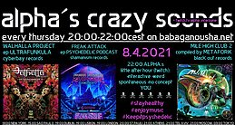 Party Flyer alpha.s crazy sounds: WALHALLA PROJECT, FREAK ATTACK, MILE HIGH CLUB 2 8 Apr '21, 20:00