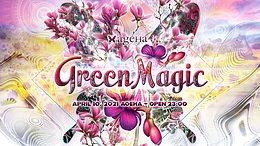 Party Flyer Green Magic 10 Apr '21, 23:00