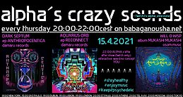 Party flyer: alpha.s crazy sounds: DARK SEPTUM, AQUARIUS ORB, WILL O WISP 15. Apr. 21, 20:00
