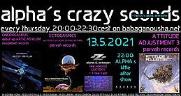 Party flyer: a.c.s.: ONEIROSAURUS, ECTOGASMICS, -Z- (alpha & antagon),va ATTITUDE ADJUSTMENT3 13 May '21, 22:00