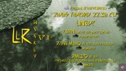 Party flyer: lowlatencyradicals_weekly ep11 20 May '21, 22:30