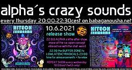 Party Flyer alpha.s crazy sounds: va HITECH SHAWARMA comp by AlienAir 10 Jun '21, 20:00