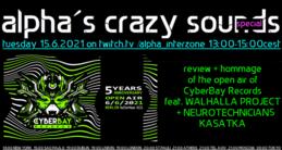 Party flyer: alpha.s crazy sounds special: WALHALLA PROJECT, NEURO TECHNICIANS, KASATKA 15 Jun '21, 13:00