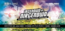 Party flyer: IRGENDWO IM NIRGENDWO | Dayclub Open Air 4 Jul '21, 15:00