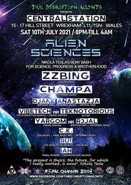 Party flyer: THE D1SRUPT1ON AG3NTS presents ALIEN SCIENCES – ZZBING LIVE!!! 10. Jul. 21, 20:00