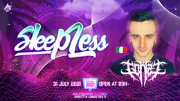 Party Flyer Sleepless with gonzi first time in a New location 31 Jul '21, 23:00