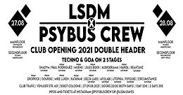 Party Flyer LSDM x PsyBus Crew Club Opening 2021 double Header 27 Aug '21, 22:00