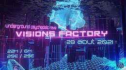 Party Flyer Visions Factory 28 Aug '21, 22:00