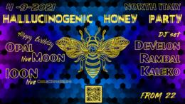 _Hallucinogenic_Honey_Party_ 4 Sep '21, 21:00