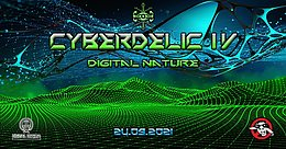Party Flyer Cyberdelic IV: Digital Nature 24 Sep '21, 19:00
