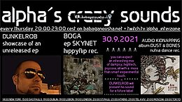 Party flyer: alpha.s crazy sounds: DUNKELROB ep, BOGA ep, AUDIO KIDNAPPING 30 Sep '21, 20:00