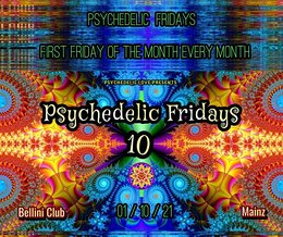 Party flyer: Psychedelic fridays #10 1 Oct '21, 22:00