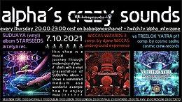 alpha.s crazy sounds: SUDUAYA album, va WICCAS WIZARDS III, va TREELOK YATRA pt1 7 Oct '21, 20:00