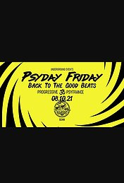 Party Flyer PSYDAY FRIDAY - BACK TO THE GOOD BEATS 8 Oct '21, 22:00