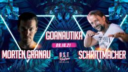 Party flyer: Goanautika /w. Morten Granau, Schrittmacher drinnen & draußen 9 Oct '21, 16:00