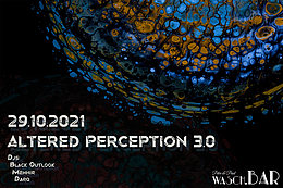 Party flyer: Altered Perception 3.0 29 Oct '21, 23:00