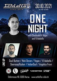 One Night with Steyoyoke / Vegas and special Guest from Brasil 30 Oct '21, 21:00
