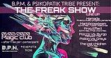 Party Flyer THE FREAK SHOW (Vol.1) + AFTER FREE BY B.P.M. & PSYCOPATIK TRIBE 1 Feb '20, 22:00