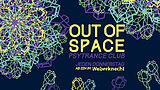 Party Flyer OUT of SPACE 6 Feb '20, 22:00