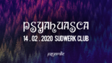 Party flyer: PSYAHUASCA 14 Feb '20, 22:00
