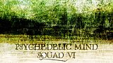 Party flyer: Psychedelic mind squad VI. 21 Feb '20, 23:00