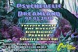 Psychedelic Dreamland 7 Mar '20, 22:00