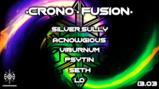 Party Flyer •• Crono • Fusion •• 13 Mar '20, 21:00