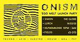 Party flyer: Onism Ego melt Rave 14 Mar '20, 22:00