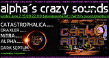 Party flyer: alpha.s crazy sounds special - DarkAmTag 7. Jun. 20, 15:00