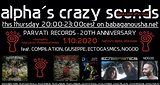 Party flyer: alpha.s crazy sounds - PARVATI RECORDS - 20TH ANNIVERSARY 1 Oct '20, 20:00