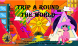 Party Flyer Trip A Round The World 19 Dec '20, 22:00