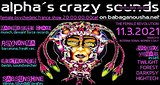 Party Flyer alpha.s crazy sounds: MADEMOISELLE CHAOZ, ELEKTROENGEL, SABSUNSHINE, PSYNONIMA 11. Mrz. 21, 20:00