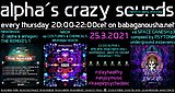 Party Flyer alpha.s crazy sounds: -Z- (alpha & antagon, NIBOR ep, va SPACE GANESH 3 25. Mrz. 21, 20:00