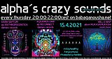 Party Flyer alpha.s crazy sounds: DARK SEPTUM, AQUARIUS ORB, WILL O WISP 15. Apr. 21, 20:00