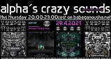 Party Flyer alpha.s crazy sounds: VOODOO HOODOO SPECIAL releases + interview 29. Apr. 21, 20:00