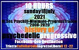 Party Flyer ***The History of Psychedelic Progressive 2000-2020***10 HOURS DJ SET H 12-22*** 18 Jul '21, 12:00